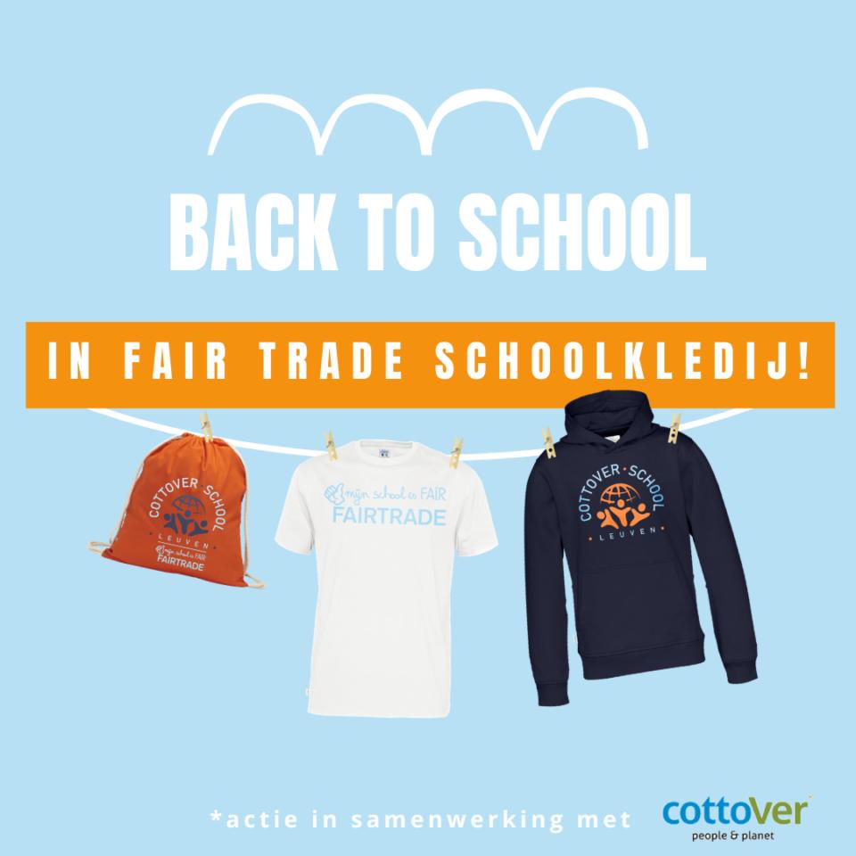 Scholenactie: back to school in fairtradeschoolkledij