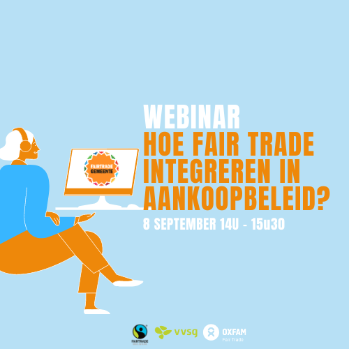 Herbekijk webinar: hoe fair trade integreren in het aankoopbeleid?