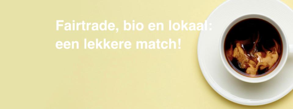 Fair trade, bio en lokaal: een lekkere match!