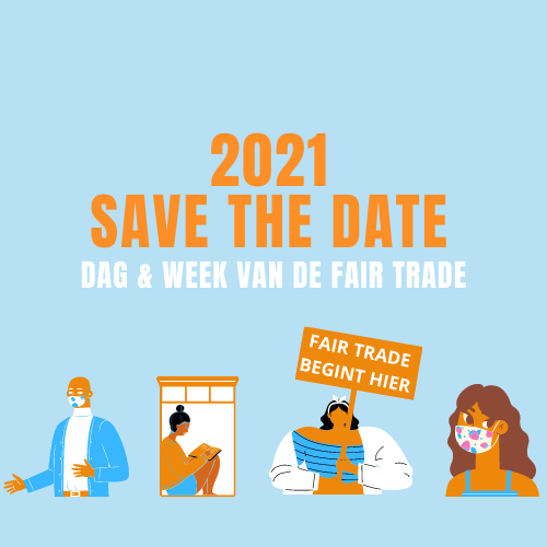 Save the date: dag & week van de fair trade 2021!