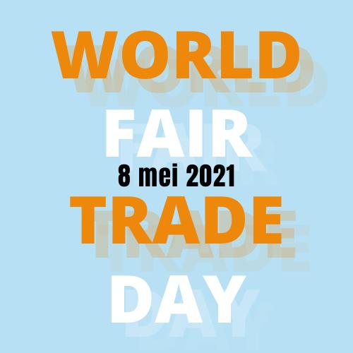 8 mei: WORLD FAIR TRADE DAY